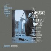 Play & Download Les musiciens et la Grande Guerre, Vol. 5: La naissance d'un nouveau monde by Thomas Duran | Napster