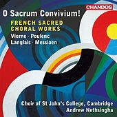 Vierne, Poulenc, Langlais & Messiaen: French Sacred Choral Works by Various Artists