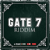 Gate 7 Riddim by Various Artists
