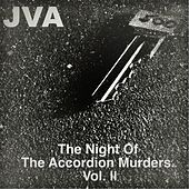 Play & Download The Night of the Accordion Murders, Vol. 2 by JVA | Napster