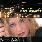 Play & Download Rivers+ Roads by Tori Sparks | Napster