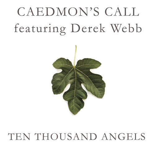 Play & Download Ten Thousand Angels by Caedmon's Call | Napster