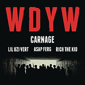 Play & Download Wdyw by Carnage | Napster