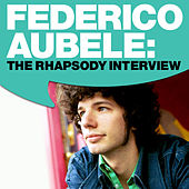 Play & Download Federico Aubele: The Rhapsody Interview by Federico Aubele | Napster