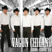 Play & Download Nadie Como Tu by Vagon Chicano | Napster