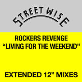 Play & Download Living For The Weekend (Single) by Rocker's Revenge | Napster