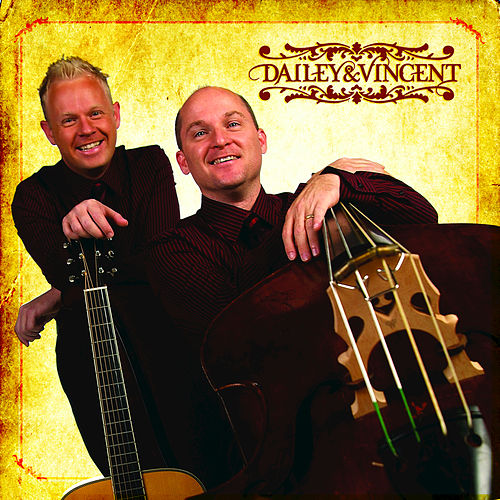Dailey & Vincent by Dailey & Vincent