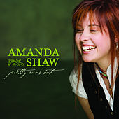 Play & Download Pretty Runs Out by Amanda Shaw | Napster