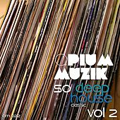 Play & Download Opium Muzik - So Deephouse Classic, Vol. 2 - EP by Various Artists | Napster