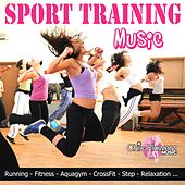 Play & Download Sport Training Music (Running, Fitness, Aquagym, Crossfit, Step, Relaxation) by Various Artists | Napster