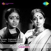 Play & Download Gaanam (Original Motion Picture Soundtrack) by Various Artists | Napster