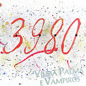 Play & Download 3980 by Vilma Palma E Vampiros | Napster