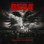 Besa (Music from the Motion Picture) by Michael Valentino