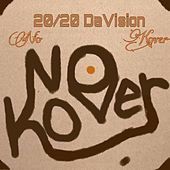 Play & Download No Kover by 20 | Napster