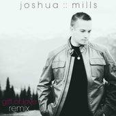 Gift of Love (Remix) by Joshua Mills