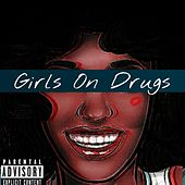 Play & Download Girls on Drugs by Xavier | Napster