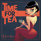 Play & Download Time for Tea by 11 Acorn Lane | Napster