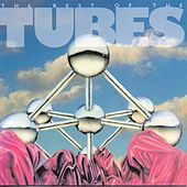 The Best Of The Tubes (Capitol) by The Tubes