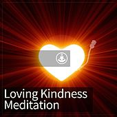 Play & Download Loving Kindness Meditation by Guided Meditation | Napster