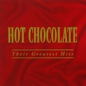 'Every 1's A Winner - The Very Best Of Hot Chocolate by Hot Chocolate