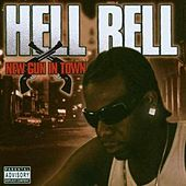 Play & Download New Gun in Town by Hell Rell | Napster