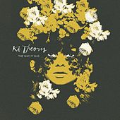 Play & Download The Way It Was by Ki:Theory   Napster
