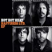 Play & Download Happiness LTD. EP by Hot Hot Heat | Napster