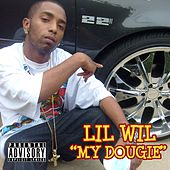 Play & Download My Dougie by Lil Wil | Napster