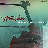 Play & Download Sad Clown Bad Winter #11 by Atmosphere | Napster
