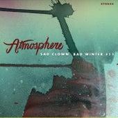 Sad Clown Bad Winter #11 by Atmosphere