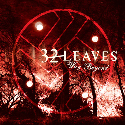 Play & Download Way Beyond by 32 Leaves | Napster