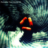 Play & Download Voyage 34 by Porcupine Tree | Napster