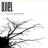 Play & Download Silly Pressure EP by Djiel | Napster