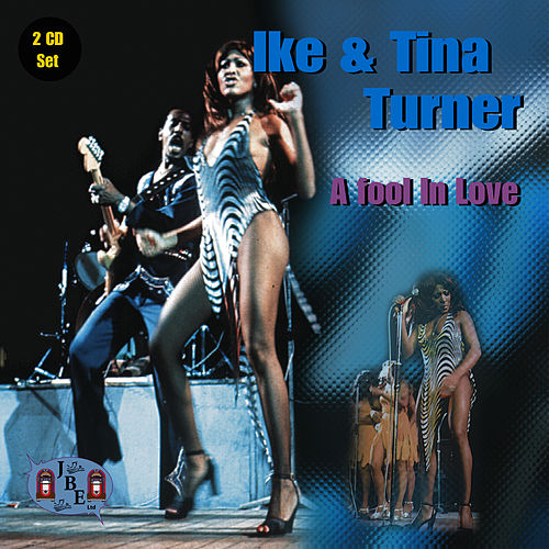 Play & Download A Fool In Love by Ike Turner | Napster