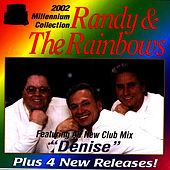 2002 Millennium Collection by Randy and the Rainbows