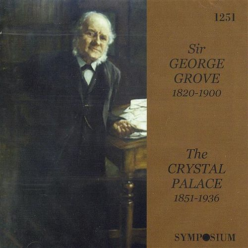 Play & Download The Crystal Palace 1851 - 1936 by Various Artists | Napster