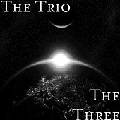 Play & Download The Three by The Trio | Napster