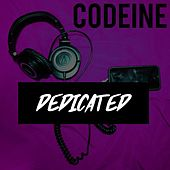 Play & Download Dedicated by Codeine | Napster
