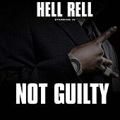 Play & Download Not Guilty by Hell Rell | Napster