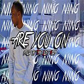 Play & Download Are You On by Nino | Napster