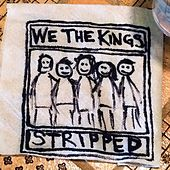 Play & Download Stripped by We The Kings | Napster