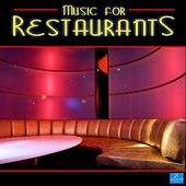 Play & Download Music for Restaurants by Various Artists | Napster
