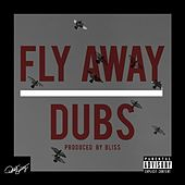 Play & Download Fly Away by The Dubs | Napster