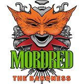 Play & Download The Baroness by Mordred | Napster