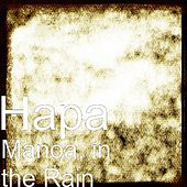 Play & Download Manoa, in the Rain by Hapa | Napster