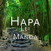 Play & Download Lei Manoa by Hapa | Napster