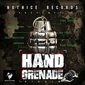 Play & Download Hand Grenade Riddim by Various Artists | Napster