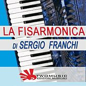 Play & Download La fisarmonica di Sergio Franchi by Sergio Franchi | Napster