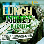 Lunch Money Riddim - EP by Various Artists