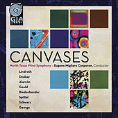 Play & Download Canvases by North Texas Wind Symphony | Napster